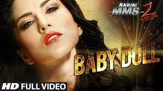 Baby Doll Full Video Song Ragini MMS 2 | Sunny Leone | Meet Bros Anjjan Feat. Kanika Kapoor
