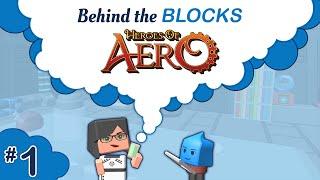 getlinkyoutube.com-[Blocksworld] Behind the Blocks: Heroes of Aero Ep. 1