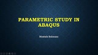 getlinkyoutube.com-Parametric Study in ABAQUS - first video