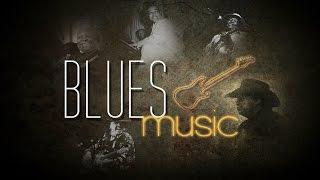 getlinkyoutube.com-Blues, The Blues & Blues Music: 2 Hours of Best Music Blues Instrumental Songs