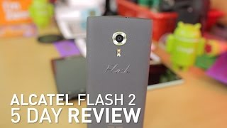 getlinkyoutube.com-Alcatel Flash 2 5 Day Review | BEST PHONE FOR THIS PRICE?