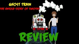 Ghost Train   The Untold Story of Timothy Movie RE-Review