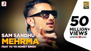 getlinkyoutube.com-Sam Sandhu - Mehrma | feat Yo Yo Honey Singh | Latest Punjabi Song 2015
