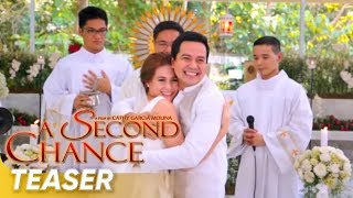 getlinkyoutube.com-TEASER | 'A Second Chance' | John Lloyd Cruz | Bea Alonzo | Directed by: Cathy Garcia-Molina