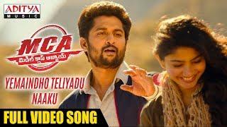 Yemaindho Theliyadu Naaku Full Video Song | MCA Video Songs | Nani, Sai Pallavi | DSP | Dil Raju