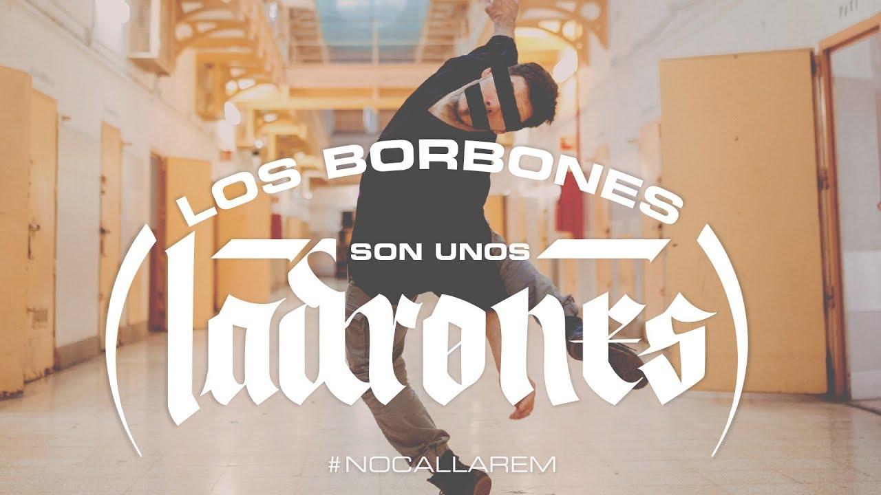 👑 Los Borbones son unos Ladrones VIDEOCLIP (feat. Frank T, Sara Hebe, Elphomega, Rapsusklei…)