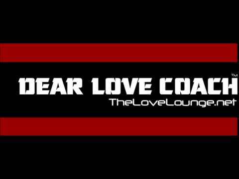 Dear Love Coach - Touching & Sexing