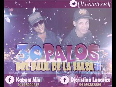 30 PALOS DEL BAUL DE LA SALSA 2014 PARTE 2