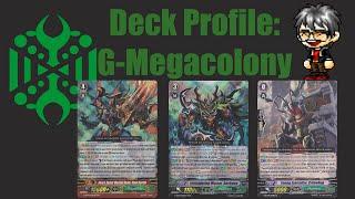 getlinkyoutube.com-Cardfight Vanguard Deck Profile: G-Megacolony