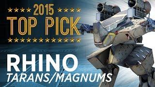 Rhino Taran/Magnums - War Robots - Top Picks 2015