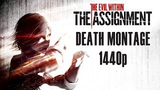 getlinkyoutube.com-The Evil Within: The Assignment - Death Montage/All Deaths (1440p HD)