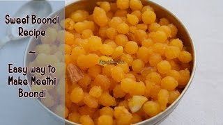 getlinkyoutube.com-Sweet Boondi Recipe |  Easy Way to Make Meethi Boondi |  Magic of Indian Rasoi