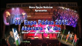 Nova Opção Notícias-36ª ExpoPádua 2015-1ºdia