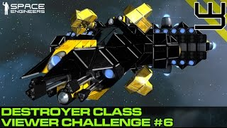 getlinkyoutube.com-Space Engineers - Viewer Challenge 6 - Destroyer Class, Anti-Fighter/Bomber Craft