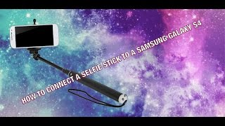 getlinkyoutube.com-How to Connect A Selfie Stick To A Samsung Galaxy || JustBeing Perla