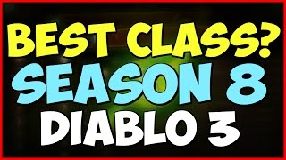 getlinkyoutube.com-What's the Best Class for Season 8 - Diablo 3 patch 2.4.2