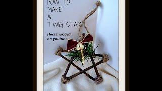 getlinkyoutube.com-DIY TWIG STAR ORNAMENT, CHRISTMAS ORNAMENT, how to make a star from twig branches, rustic ornament