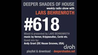 Deeper Shades Of House 618 w/ excl. guest mix by ANDY GRANT (DC House Grooves, USA)