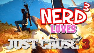 getlinkyoutube.com-Nerd³ Loves... Just Cause 3