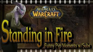 getlinkyoutube.com-World of Warcraft - Standing in Fire - Funny Moments & Rages in PVP