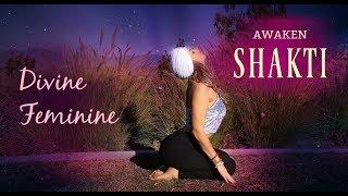 Awakening Shakti (Kundalini Sequence)