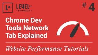 Website Performance Tutorial #4 - Chrome Dev Tools Network Tab Explained