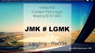 getlinkyoutube.com-Landing @ Mykonos - Island National Airport (JMK/LGMK) Greece # Cockpit view of B738 - RWY34