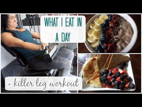 WHAT I EAT IN A DAY + Killer Glute/Ham Workout