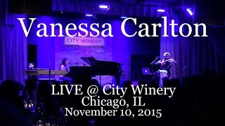 Vanessa Carlton -  Live @ City Winery Chicago IL (11-10-2015) Full Show