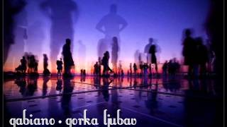 Gabiano - Gorka Ljubav