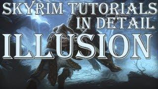 getlinkyoutube.com-Skyrim Tutorials: Illusion in Detail