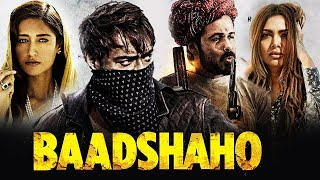 Baadshaho Full Movie Review - Ajay Devgn, Emraan Hashmi, Ileana D'Cruz, Sunny Leone