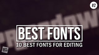 getlinkyoutube.com-10 Best Fonts For Editing #2