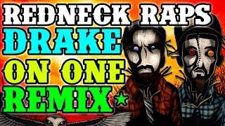getlinkyoutube.com-Redneck Souljers - I'm Homegrown (Drake - I'm On One Remix)