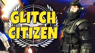 getlinkyoutube.com-Glitch Citizen - Funny Moments (Star Citizen Alpha)