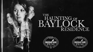 getlinkyoutube.com-The Haunting Of Baylock Residence (Haunted House/Ghost/Scary Film)