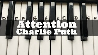 Attention - Charlie Puth | Easy Keyboard Tutorial With Notes (Right Hand)