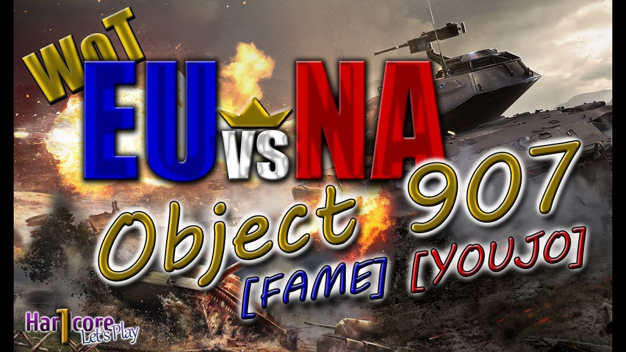 WORLD OF TANKS  EUvsNA Object 907 game play   FAME  El Halluf   YOUJO  Steppes