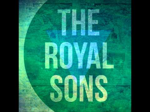 The Royal Sons ~ Sixteen