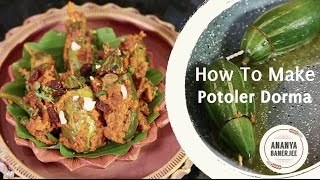 getlinkyoutube.com-How to make Potoler Dorma - Ananya's Bong Kitchen