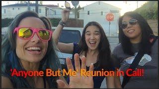 getlinkyoutube.com-'Anyone But Me' Reunion in Cali!