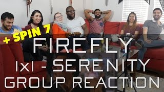 Firefly - 1x1 Serenity - Group Reaction + Spin 8!