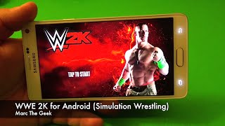 getlinkyoutube.com-WWE 2K for Android Review (Simulation Wrestling)