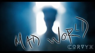getlinkyoutube.com-Mad World - Gary Jules (Official CORVYX Cover)
