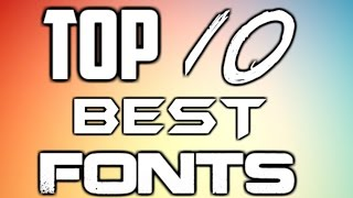 getlinkyoutube.com-TOP 10 BEST FONTS [2016]