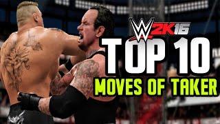 getlinkyoutube.com-WWE 2K16 - Undertaker Top 10 Moves!!