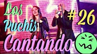 """getlinkyoutube.com-LOS PUCHIS """"CANTANTES"""" / #AmorEterno 26"""