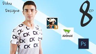 Didou Designer | Iktachif akthar épisode 8 ( Airdroid - Manuganu 2 - Photoshop )