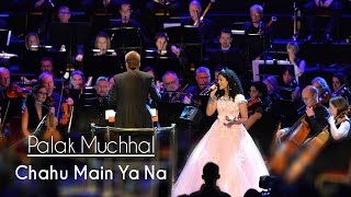 getlinkyoutube.com-Chahu Main Ya Na - Palak Muchhal | Live at Royal Albert Hall, London | Aashiqui 2
