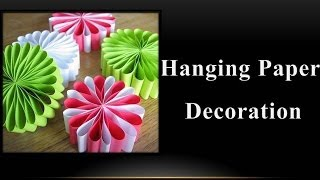 getlinkyoutube.com-DIY - How to make a Hanging Paper Decoration